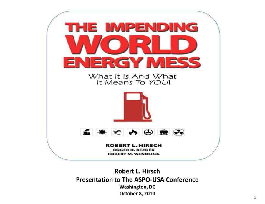 world energy mess peak oil crisis hirsch
